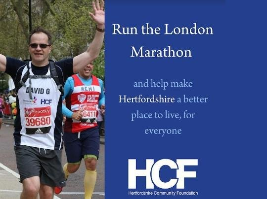 You can support Hertfordshire Community Foundation by running this year's London Marathon